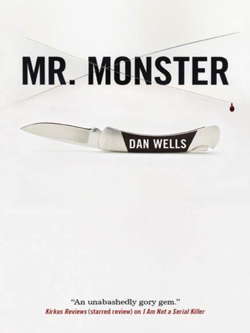 Title details for Mr. Monster by Dan Wells - Wait list