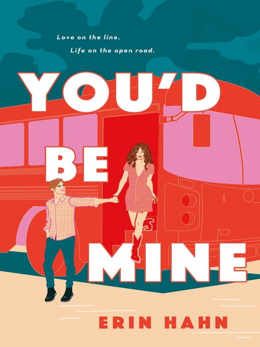 Title details for You'd Be Mine by Erin Hahn - Available