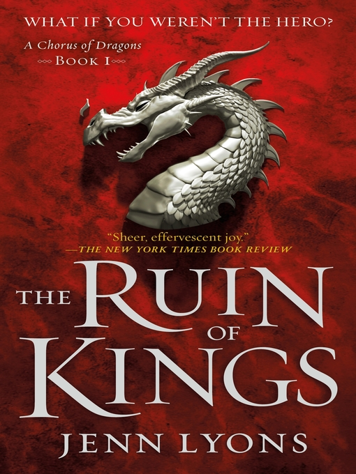 Title details for The Ruin of Kings by Jenn Lyons - Available