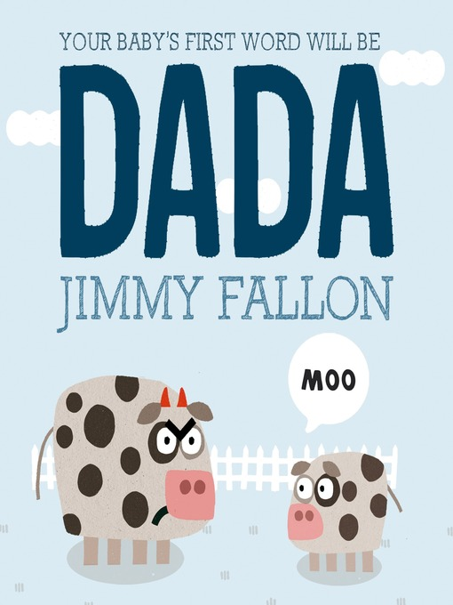 Cover of Your Baby's First Word Will Be DADA