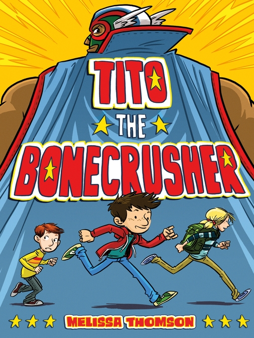 Title details for Tito the Bonecrusher by Melissa Thomson - Available