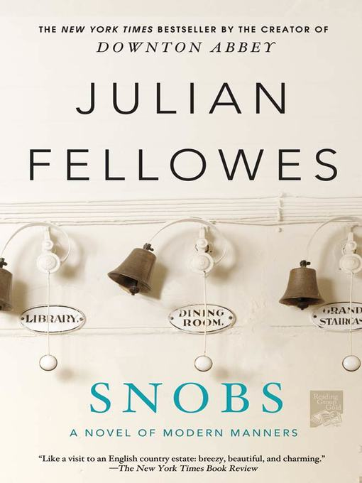 Title details for Snobs by Julian Fellowes - Wait list