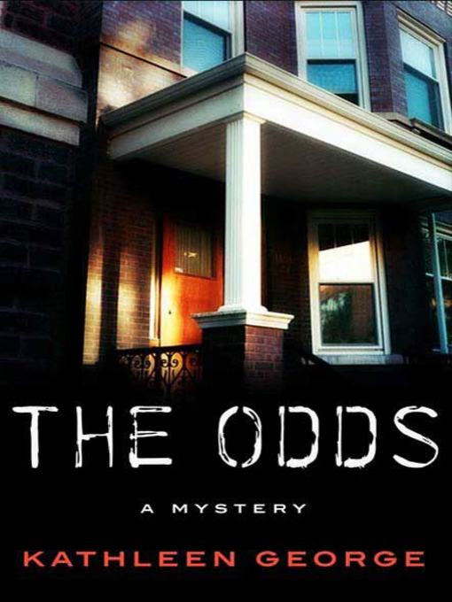 Title details for The Odds by Kathleen George - Wait list