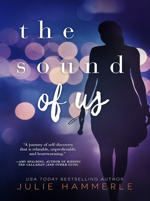 Title details for The Sound of Us by Julie Hammerle - Wait list