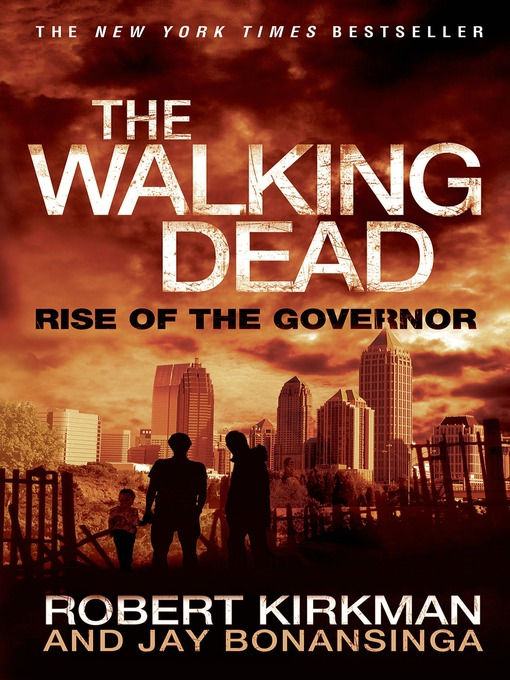 Title details for Rise of the Governor by Robert Kirkman - Available