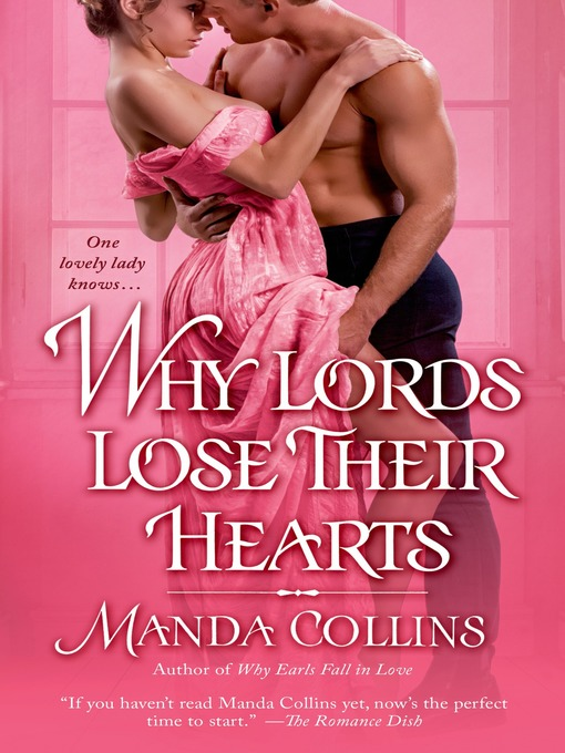Title details for Why Lords Lose Their Hearts by Manda Collins - Wait list