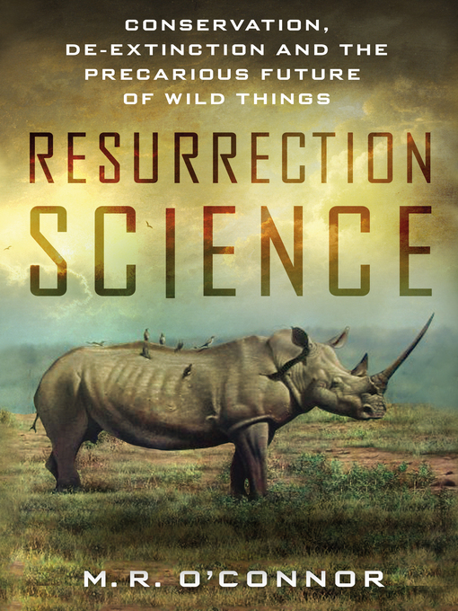 Title details for Resurrection Science by M. R. O'Connor - Available