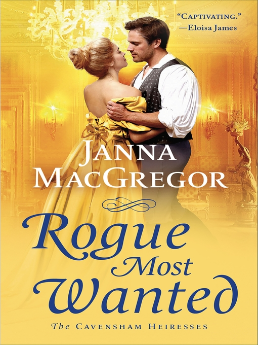 Title details for Rogue Most Wanted by Janna MacGregor - Available