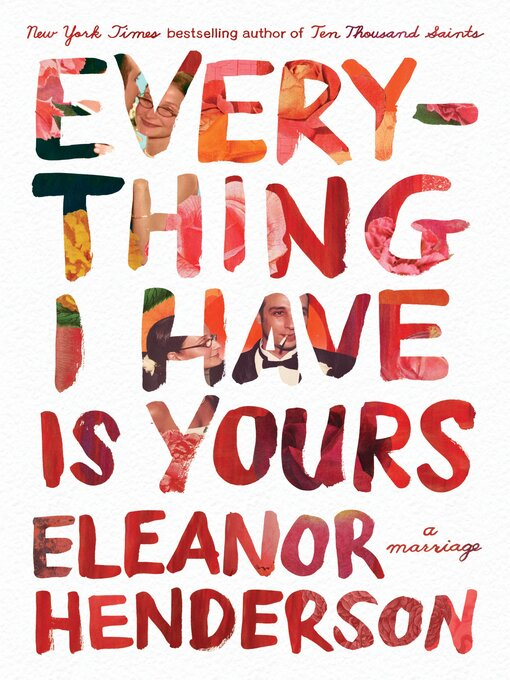 Title details for Everything I Have Is Yours by Eleanor Henderson - Wait list