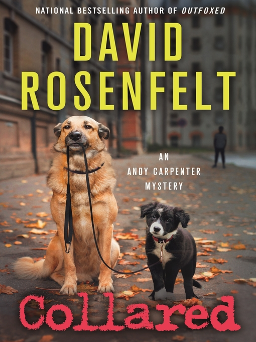 Title details for Collared by David Rosenfelt - Wait list