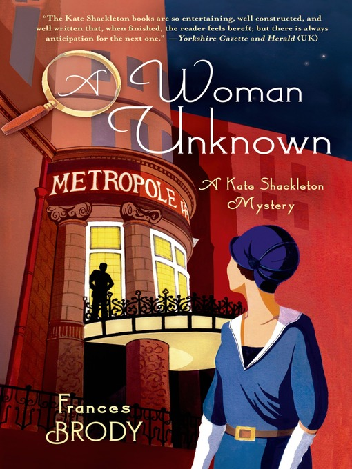 Title details for A Woman Unknown by Frances Brody - Available
