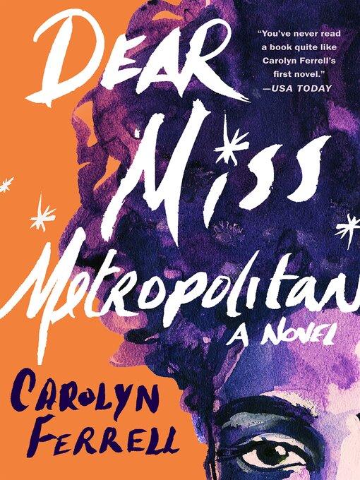 Title details for Dear Miss Metropolitan by Carolyn Ferrell - Wait list