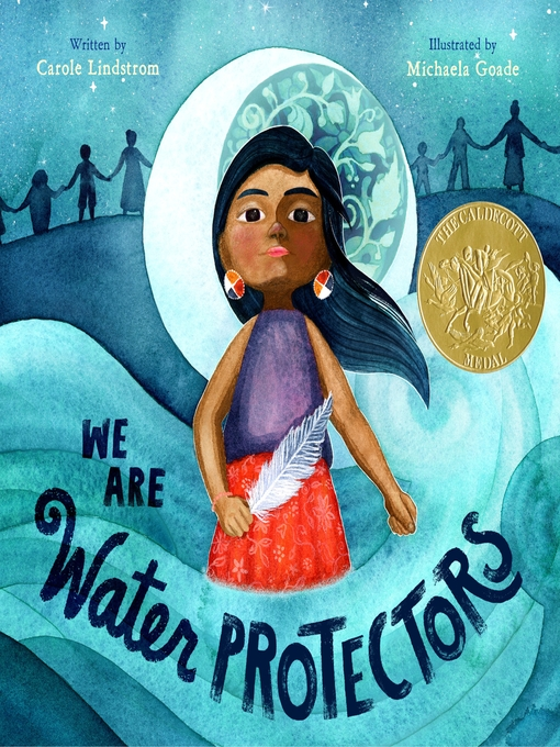 Title details for We Are Water Protectors by Carole Lindstrom - Wait list