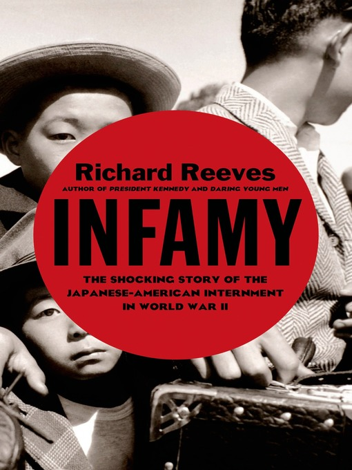 Title details for Infamy by Richard Reeves - Available