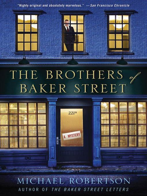 Title details for The Brothers of Baker Street by Michael Robertson - Available