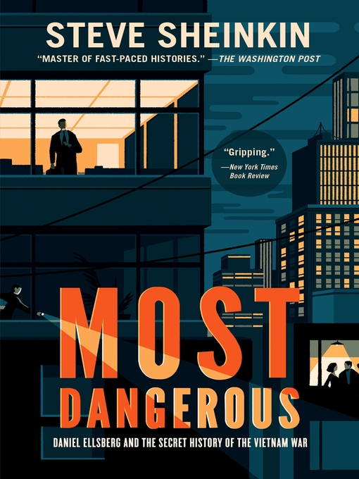 Title details for Most Dangerous by Steve Sheinkin - Wait list