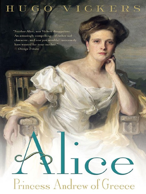 Title details for Alice by Hugo Vickers - Wait list
