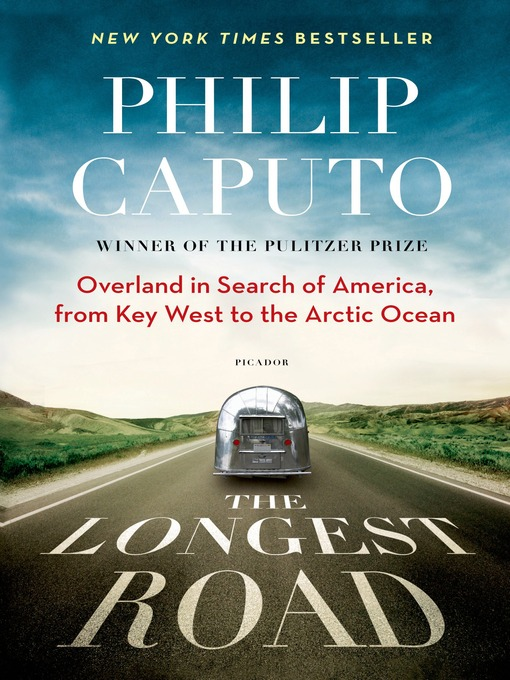 Title details for The Longest Road by Philip Caputo - Available
