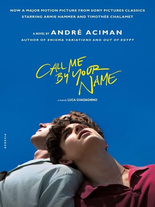 Title details for Call Me by Your Name by André Aciman - Wait list