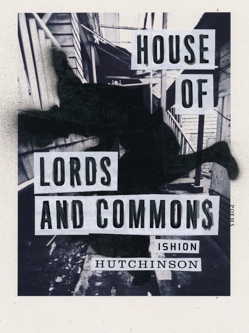 Title details for House of Lords and Commons by Ishion Hutchinson - Available