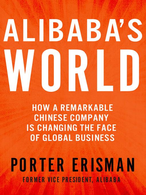 Title details for Alibaba's World by Porter Erisman - Wait list
