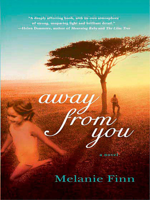 Title details for Away from You by Melanie Finn - Wait list