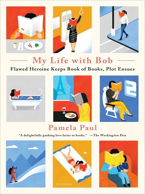 Title details for My Life with Bob by Pamela Paul - Available