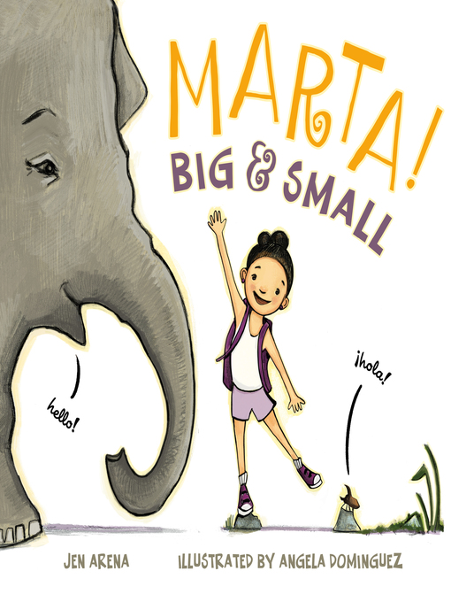 Title details for Marta! Big & Small by Jen Arena - Available