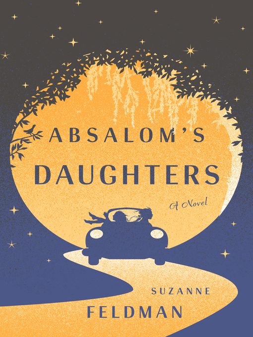 Title details for Absalom's Daughters by Suzanne Feldman - Available