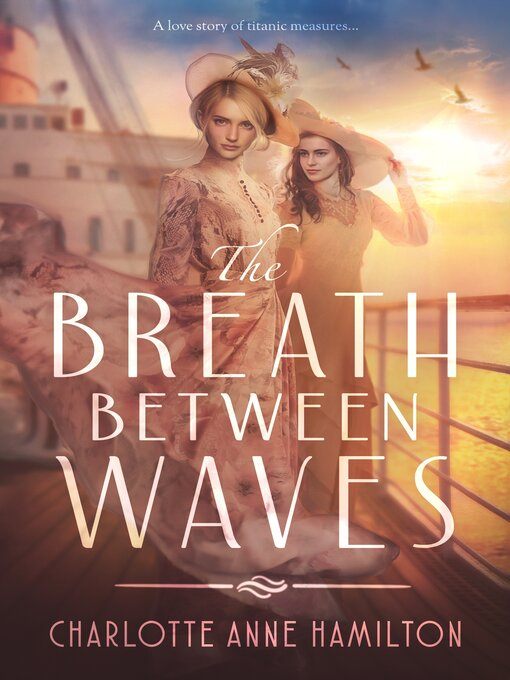 Title details for The Breath Between Waves by Charlotte Anne Hamilton - Available