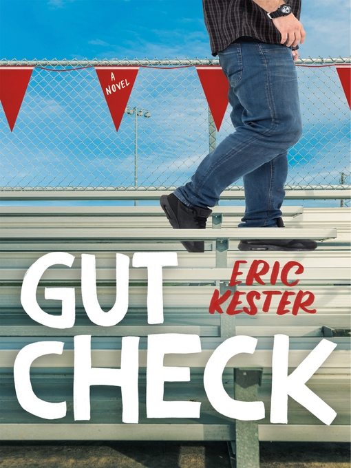 Title details for Gut Check by Eric Kester - Available