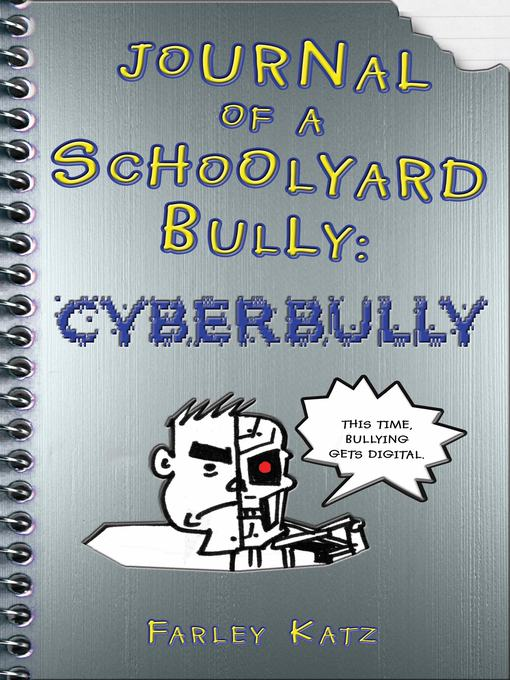 Title details for Journal of a Schoolyard Bully by Farley Katz - Available