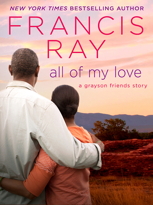 Title details for All of My Love by Francis Ray - Available