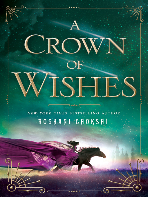 Title details for A Crown of Wishes by Roshani Chokshi - Wait list