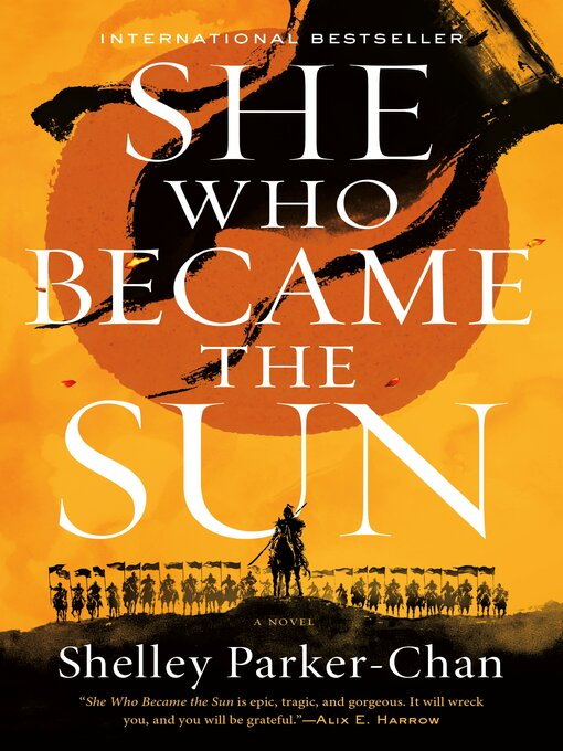 Title details for She Who Became the Sun by Shelley Parker-Chan - Wait list