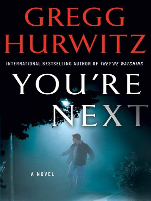 Title details for You're Next by Gregg Hurwitz - Wait list