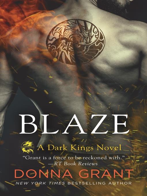 Title details for Blaze by Donna Grant - Wait list