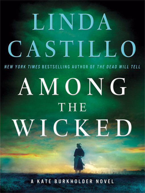 Title details for Among the Wicked by Linda Castillo - Wait list