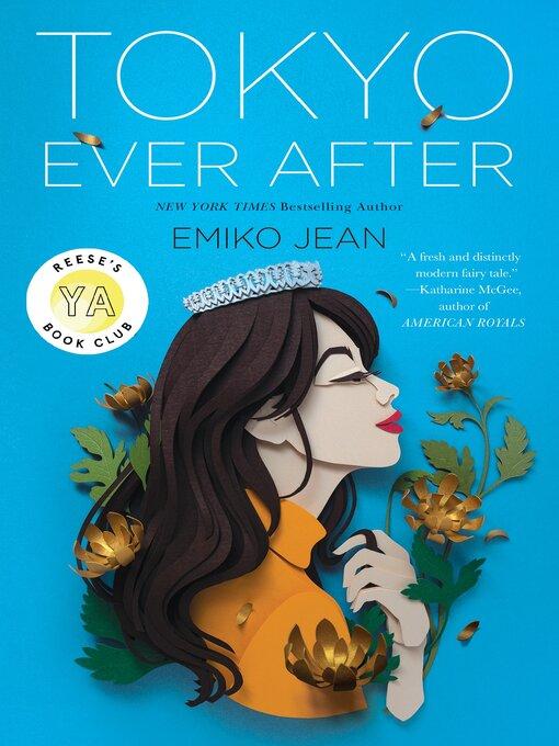 Title details for Tokyo Ever After by Emiko Jean - Wait list