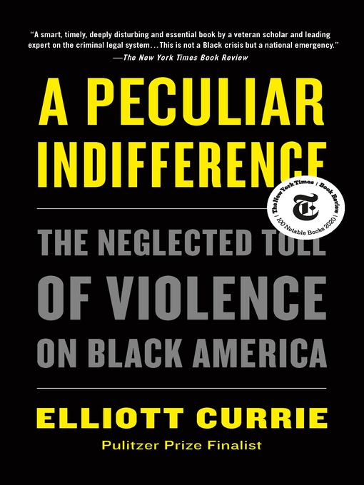 Title details for A Peculiar Indifference by Elliott Currie - Available