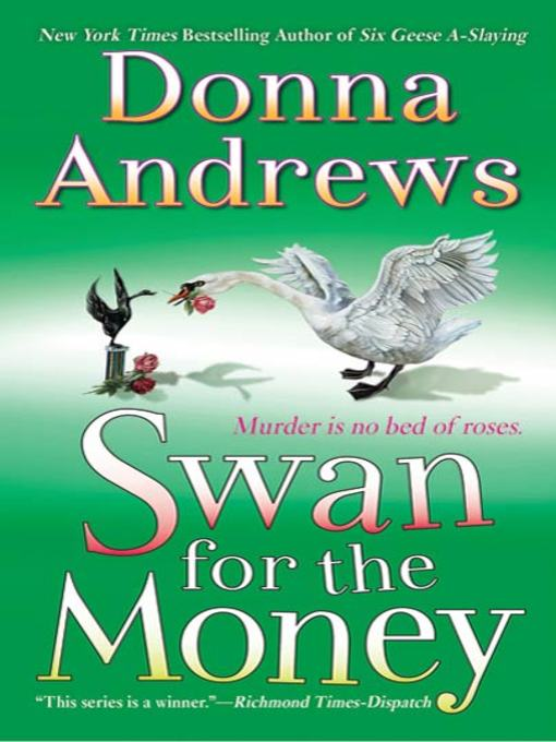 Title details for Swan for the Money by Donna Andrews - Available