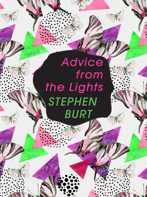 Title details for Advice from the Lights by Stephanie Burt - Available