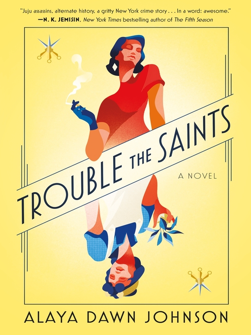 Title details for Trouble the Saints by Alaya Dawn Johnson - Available