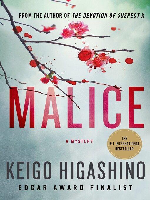 Title details for Malice--A Mystery by Keigo Higashino - Wait list