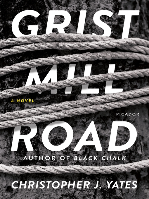 Title details for Grist Mill Road by Christopher J. Yates - Wait list