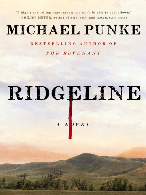 Title details for Ridgeline by Michael Punke - Available