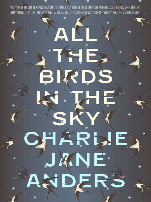 Title details for All the Birds in the Sky by Charlie Jane Anders - Wait list