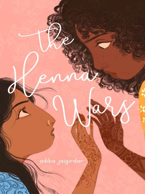 Title details for The Henna Wars by Adiba Jaigirdar - Wait list