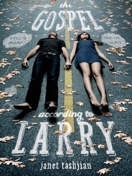Title details for The Gospel According to Larry by Janet Tashjian - Available