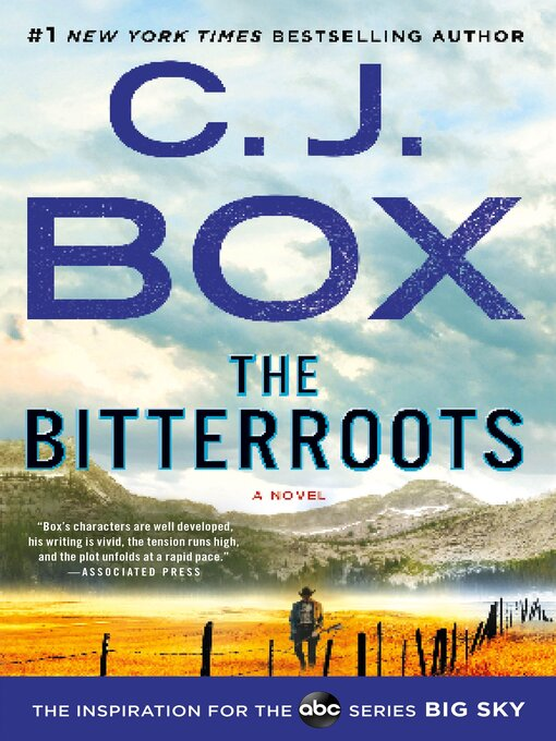 Title details for The Bitterroots--A Novel by C.J. Box - Available